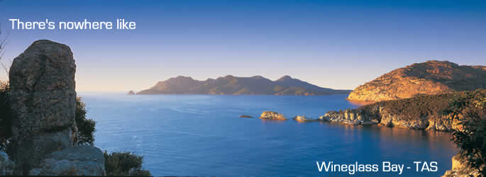 Come and holiday in Wineglass Bay Tasmania